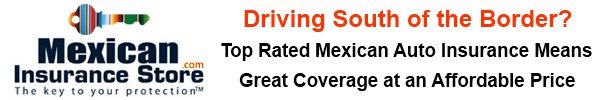 Mexico car insurance by Mexican Insurance Store.com