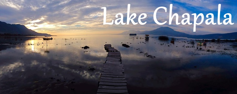 Lake Chapala tourism guide